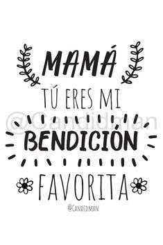 20180512 Mamá tú eres mi bendición favorita - @Candidman Pinterest W I Love Mom, Mothers Love, Happy Mothers Day, Mom And Dad, Mothers Day Quotes, Mothers Day Crafts, Baby Monthly Milestones, Happy Birthday Mom, Inspirational Quotes