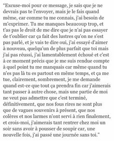 Mes sentiments en ce moment :c Sad Quotes, Best Quotes, Love Quotes, French Quotes, My Mood, Some Words, Beautiful Words, Sentences, Sad Love