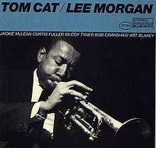 "Lee Morgan's ""Tom Cat"" album #Jazz"