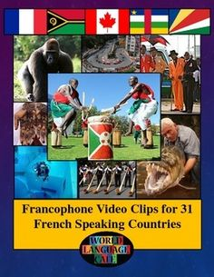 Francophone Countries Video Clips for 31 French Speaking Countries.  Travel the globe with your students to learn about real Francophone culture.  This is a collection of links to 75 video clips - great for teaching authentic culture and for French listening practice (accents and people from all over the world).