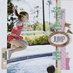 Jump by Katie Rose    Katie used a big photo perfectly in this next layout! By placing the photo off-center, she created movement through the layout, and she used paper and embellishments on both sides of the photo to create balance. This is one of my favorite layouts using a large photo!