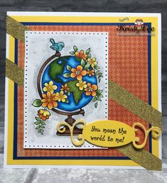 Your the world! by stampingfordummies - Cards and Paper Crafts at Splitcoaststampers Globe Image, Minding Your Own Business, Copic Markers, Petunias, Paper Size, Colored Pencils, Stampin Up, Paper Crafts, Tags