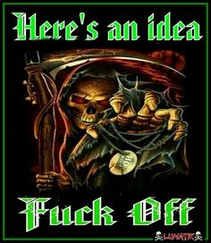Fuck you skull memes Badass Quotes, Best Quotes, Awesome Quotes, Sarcastic Quotes, Funny Quotes, Reaper Quotes, Quotations, Qoutes, Linking Park