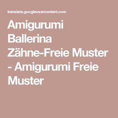 Amigurumi Ballerina Zähne-Freie Muster - Amigurumi Freie Muster