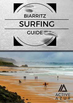 A Guide to Surfing in Biarritz, France. Biarritz is one of Europe's most famous surfing destinations, and it's easy to see why. With year round swell, 5 different surf spots and a spectacular Basque Country setting, you'll quickly fall in love with this chic beach resort.