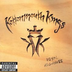 Kottonmouth Kings - Royal Highness - High Society