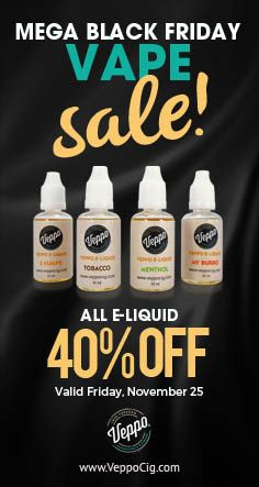 All E-Liquid. Storewide. 40% Off! Get your fix and expand your E-Liquid palette this Black Friday!