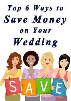 Ways to save money on a wedding.