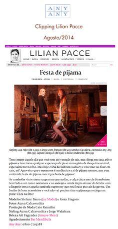 Lilian Pacce Agosto/2014- E quem não adora uma festa do pijama? <3 <3 <3