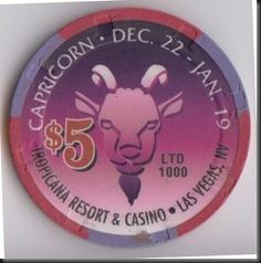 This chip was issued by the Tropicana Resort & Casino.  This special Capricorn chip is a limited edition, just 1000 were issued.