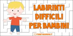 30 Labirinti Difficili per Bambini da Stampare