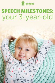 By 3 years old, your baby is not much of a baby anymore! Learn what speech milestones you can look forward to by age 3.