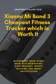 The Xiaomi Mi Band 3 is a waterproof fitness tracker with wrist-based heart rate monitoring, sleep tracking, sports tracking, and smart notifications. Waterproof Fitness Tracker, Sport Fitness, Wearable Device, Fitness Watch, Smart Technologies, Heart Rate, Smartwatch, Labs, Fitspiration