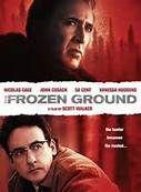 The Frozen Ground (2013). Starring: Nicolas Cage, John Cusack, Vanessa Hudgens, Radha Mitchell, Jodi Lyn O'Keefe, Dean Norris, Curtis Jackson (50 Cent), Katherine LaNasa, Michael McGrady and Gia Mantegna