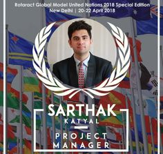 It's our honor to have Rtr Sarthak Katyal as Project Manager at 2018 #RotaractMUN Special Edition in #Delhi. He has a dynamic and vibrant personality, always full of enthusiasm. He is currently pursuing B.Tech in Computer Engineering from Delhi Technological University.