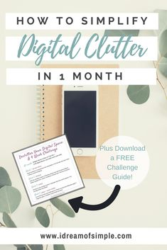 Learn how to complete a digital detox declutter in this free 4 week challenge! Stop letting your digital clutter cause stress and take time away from your loved ones.