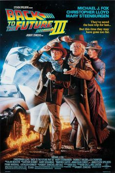Back To The Future III  (1990) - Michael J. Fox, Lea Thompson and Christopher Lloyd