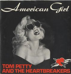 american girl tom petty & the heartbreakers