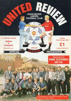 Man Utd 2 Liverpool 2 in Oct 1992 at Old Trafford. The programme cover Manchester United Club, Manchester United Old Trafford, Man Utd Crest, Football Program, Man United, Premier League, Liverpool, Kicks, The Unit