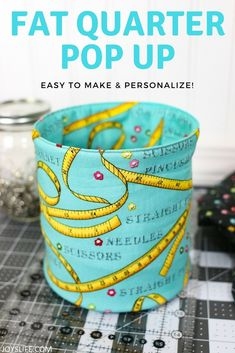 Make a Fat Quarter Pop Up Fabric Bucket - Useful, easy to store and you can personalize it! #fatquarter #popupbucket #fabricbucket #sewing #diy #easystorage #henryglass #sewwhat #craftstorage