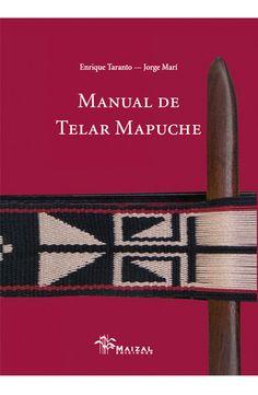 Manual para realizar tejidos en telar con minuciosas indicaciones y ejemplos sobre diseños, teñido y ejecución.