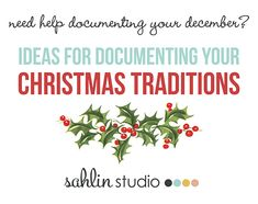 Need help documenting your December?  Take a look at some great photo and journaling prompts to help you document some your own Christmas stories and traditions.  As a bonus, download a digital FRE...