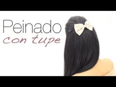 Peinado fácil con tupé. Easy hairstyle with volume.