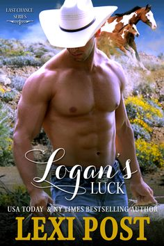 Cowboy, and single dad, Logan Williams has plenty of luck. The problem is it's all bad. When veterinarian Dr. Jenna Atkins pops back into his life at the same time his daughter's mother does, he has to decide if his luck has changed or he's the most unlucky man in all of Arizona.