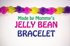 Easter Jelly Bean Bracelet on the Rainbow Loom tutorial by Made By Mommy