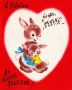 A Valentine For You Mother 1940s Vintage by poshtottydesignz