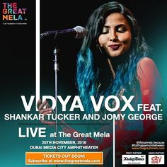 It is going to be #amazing when mash-up queen @vidyavox takes the stage this November @thegreatmela along with @shankartucker and @jomygeorgemusic! Feel the energy and celebrate! Tickets to be released soon, RSVP @ bit.ly/TheGreatMela . . . #music #artists #concert #song #comingsoon #thegreatmela #DubaiLife #MyDubai #dubai #India #mydxb #dxb #weekends #weekendvibes #vidya #shankartucker #jomygeorge