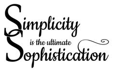 Simplicity is the ultimate sophistication, by Leonardo da Vinci – Code Quoter
