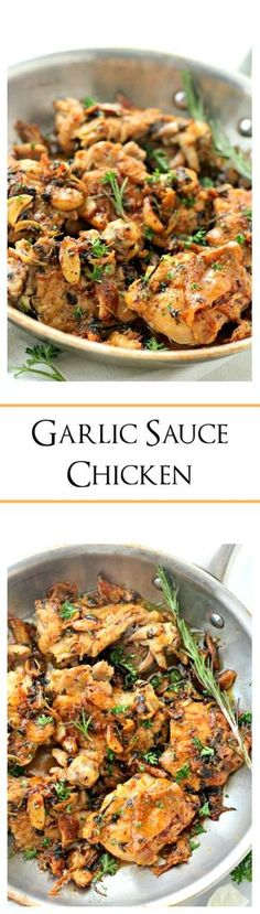 Garlic Sauce Chicken - Pan-seared chicken thighs prepared with an incredible wine and garlic sauce. Garlic Sauce Chicken: the dish that sits at the top of the list of our favorite chicken recipes, for now Garlic Sauce For Chicken, Chicken Sauce Recipes, Pasta Recipes, Soup Recipes, Chinese Garlic Sauce, Mushroom Chicken, Recipies, Think Food, I Love Food