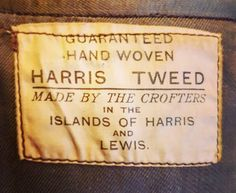 Harris tweed label 1930-40. Found in the Tommy Page Shop, Amsterdam.