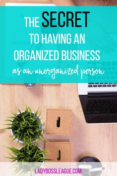 Why you DON'T have to be an Organized Person to have an Organized Business   Not a type-A organizer? No problem! You can still run a productive and profitable business with a few simple tips!   Productivity   Entrepreneur