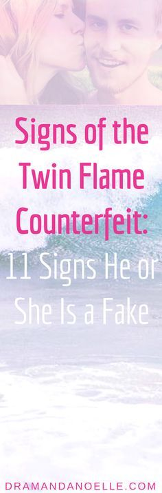Signs of the Twin Flame Counterfeit: 11 Signs He or She Is a Fake – DR AMANDA NOELLE