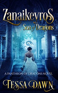 Zanaikeyros - Son of Dragons (Pantheon of Dragons Book 1)... https://www.amazon.com/dp/B01M6252HB/ref=cm_sw_r_pi_dp_x_I7t.xbGQEX81F