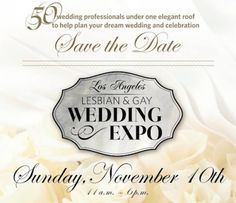 Image for Announcing the First Annual Los Angeles Gay and Lesbian Wedding Expo!.