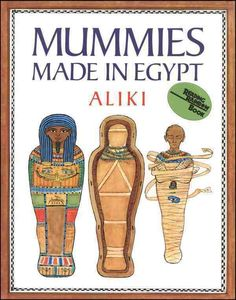 2 books on the mummies of ancient Egypt. I love both Aliki and Gail Gibbons! I love the inside look of the mummies. Great Books, My Books, Egyptian Mummies, Egyptian Art, World History Lessons, 5th Grade Reading, Kids Around The World, Reading Rainbow, Ancient Egypt