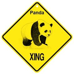 Panda Xing caution Crossing Sign wildlife