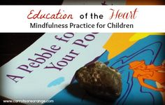 {Ideas to Integrate Mindfulness into your home & Classroom} The idea that we adults can give children the life skill to relax, to be conscious of their relationship to the world, to breath through difficult emotions, to be present, to be emotional intelligent, in other words, to be mindful is incredibly powerful.