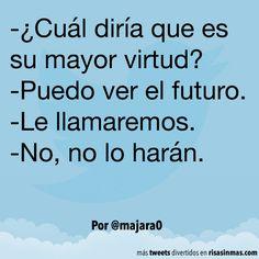Puedo ver el futuro. #humor #risa #graciosas #chistosas #divertidas
