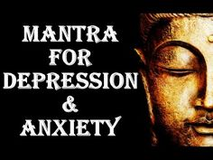 MANTRA FOR DEPRESSION & ANXIETY : 1 hr,
