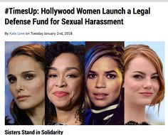 JAN 2, 2018 - UPLIFT - A group of Hollywood's most powerful women have begun the New Year with a resolution to stand with their sisters in solidarity.  In the wake of #MeToo allegations of sexual harassment and abuse of power in the entertainment industry, 300 women have banded together to create a legal defense fund.