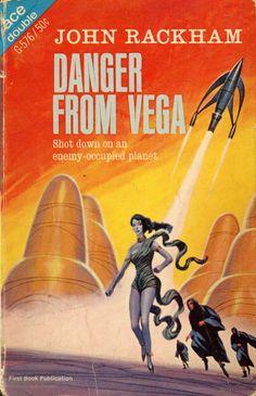 scificovers: Ace Double G-576:Danger from Vega by John Rackham (John T. Phillifent) 1965. Cover art by Jack Gaughan 1966.