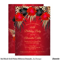 Shop Red Black Gold Palms Hibiscus Damask Birthday Invitation created by Zizzago. Bachelorette Party Invitations, Quinceanera Invitations, Birthday Party Invitations, Red Black, Black Gold, Gold Birthday Party, Palms, Hibiscus, Custom Invitations