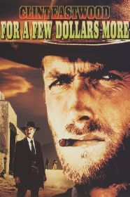 For a Few Dollars More (1965) | Poster Art