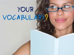 Can You Define These 17 Infamous Vocabulary Words?