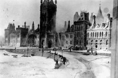 A fire swept through the Canadian Parliament Buildings on a February night in killing seven and reducing the Centre Block to icy rubble. Parliament Of Canada, Horse And Buggy, Home Schooling, Past, Louvre, Fire, Horses, Ottawa, Travel