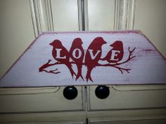 Hand painted sign made from wood pallets. Sells for $5 plus shipping.   Item #109